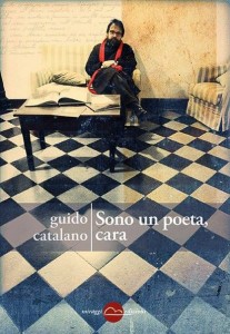 Guido Catalano sono un poeta cara