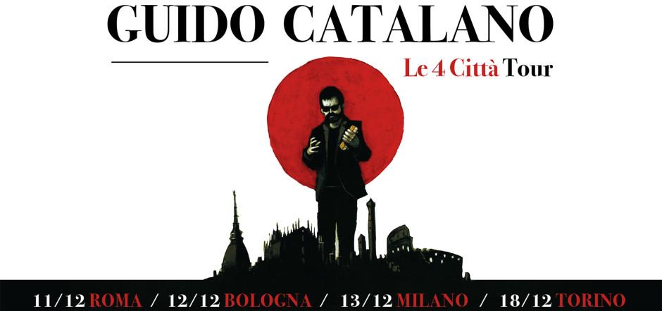Guido Catalano - Le 4 Città tour